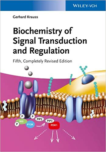Biochemistry of Signal Transduction and Regulation 5th Edition