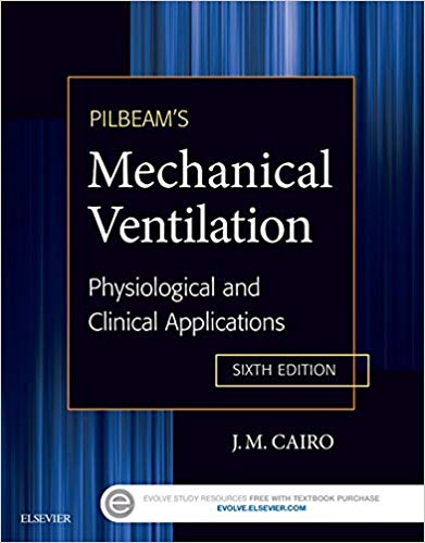 Pilbeam's Mechanical Ventilation: Physiological and Clinical Applications 6th Edition Epub