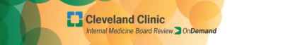 Cleveland Clinic Internal Medicine Board Review On Demand 2018 video