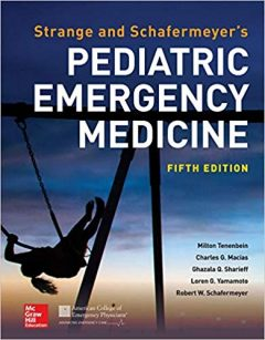 Strange and Schafermeyer's Pediatric Emergency Medicine, 5th Edition PDF