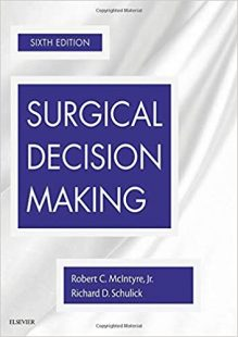 Surgical Decision Making 6th Edition PDF