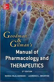 Goodman and Gilman's Manual of Pharmacology and Therapeutics, 2nd Edition