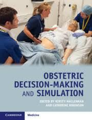 Obstetric Decision-Making and Simulation – May 31, 2019