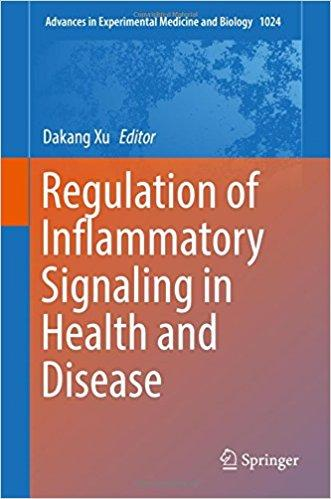 Regulation of Inflammatory Signaling in Health and Disease (Advances in Experimental Medicine and Biology) 1st