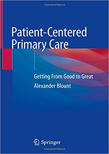 Patient-Centered Primary Care: Getting From Good to Great 1st ed. 2019 Edition PDF
