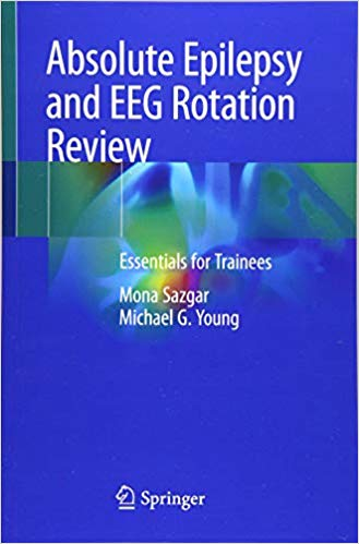 Absolute Epilepsy and EEG Rotation Review: Essentials for Trainees PDF