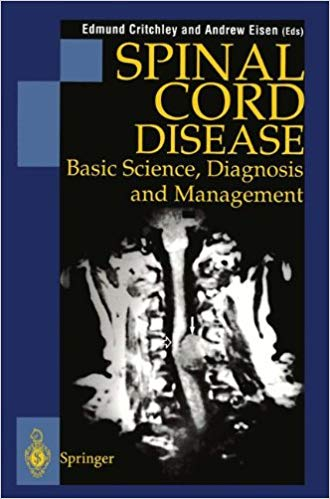 Spinal Cord Disease: Basic Science, Diagnosis and Management PDF