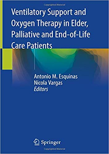 Ventilatory Support and Oxygen Therapy in Elder, Palliative and End-of-Life Care Patients 1st ed. 2020 Edition PDF