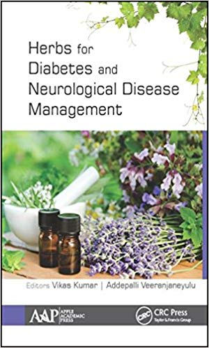 Herbs for Diabetes and Neurological Disease Management: Research and Advancements 1st Edition PDF
