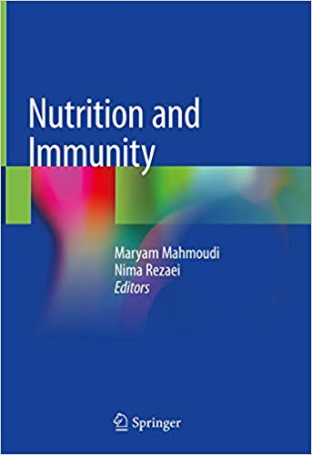 Nutrition and Immunity 1st ed. 2019 Edition, Kindle Edition PDF