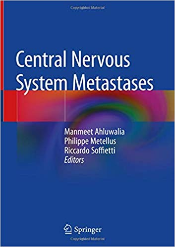 Central Nervous System Metastases 1st ed. 2020 Edition PDF