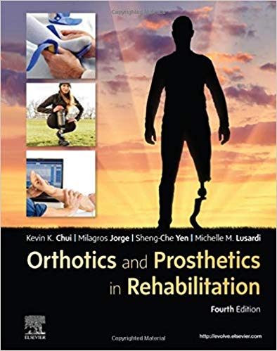 Orthotics and Prosthetics in Rehabilitation 4th Edition PDF
