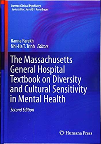 The Massachusetts General Hospital Textbook on Diversity and Cultural Sensitivity in Mental Health (Current Clinical Psychiatry) 2nd ed. 2019 Edition PDF