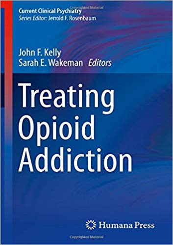 Treating Opioid Addiction (Current Clinical Psychiatry) 1st ed. 2019 Edition PDF