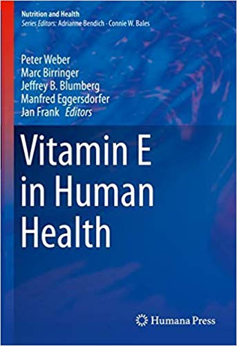 Vitamin E in Human Health (Nutrition and Health) 1st ed. 2019 Edition PDF