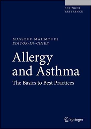Allergy and Asthma: The Basics to Best Practices 1st ed. 2019 Edition PDF