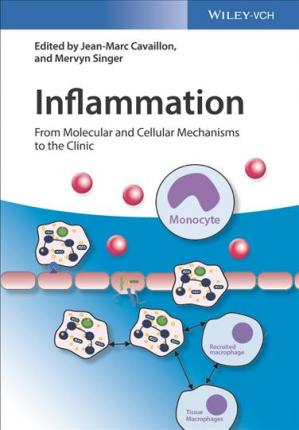 Inflammation, 4 Volume Set: From Molecular and Cellular Mechanisms to the Clinic 1st Edition PDF