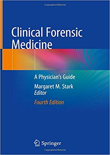 Clinical Forensic Medicine: A Physician's Guide 4th ed. 2020 Edition PDF