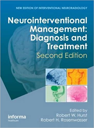 Neurointerventional Management: Diagnosis and Treatment, Second Edition 2nd Edition PDF