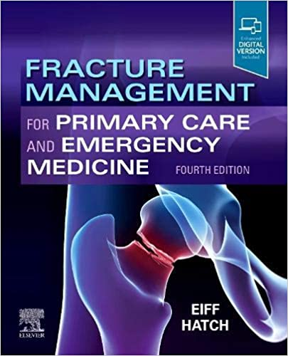 Fracture Management for Primary Care and Emergency Medicine 4th Edition PDF