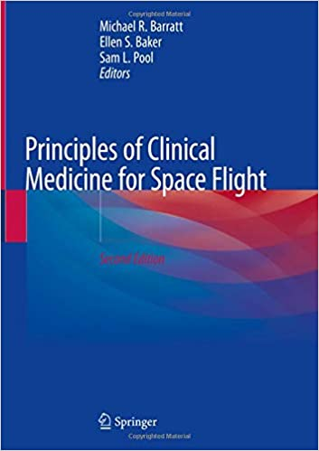 Principles of Clinical Medicine for Space Flight 2nd ed. 2019 Edition PDF