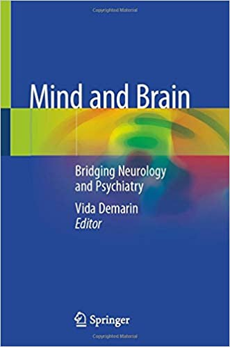 Mind and Brain: Bridging Neurology and Psychiatry 1st ed. 2020 Edition PDF