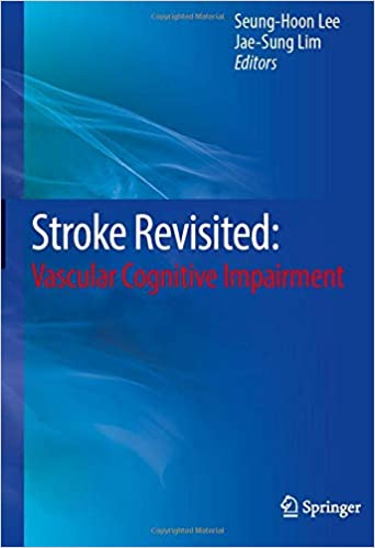 Stroke Revisited: Vascular Cognitive Impairment 1st ed. 2020 Edition PDF