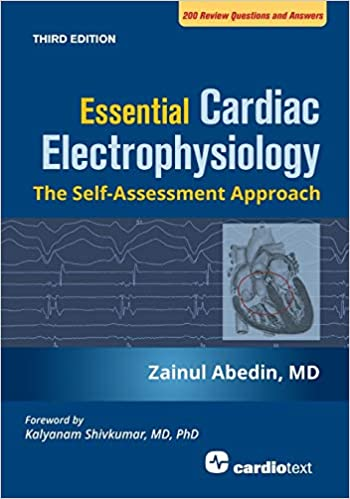 Essential Cardiac Electrophysiology: The Self-assessment Approach, Third Edition Third Edition PDF