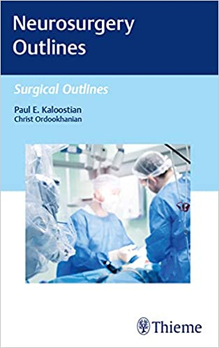 Neurosurgery Outlines (Surgical Outlines) 1st Edition PDF