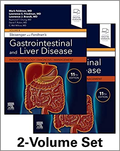 Sleisenger and Fordtran's Gastrointestinal and Liver Disease- 2 Volume Set: Pathophysiology, Diagnosis, Management 11th Edition PDF