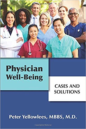 Physician Well-being: Cases and Solutions 1st Edition PDF