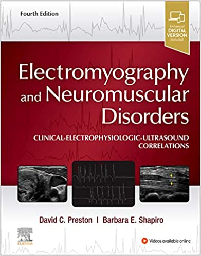 Electromyography and Neuromuscular Disorders: Clinical-Electrophysiologic-Ultrasound Correlations 4th Edition PDF
