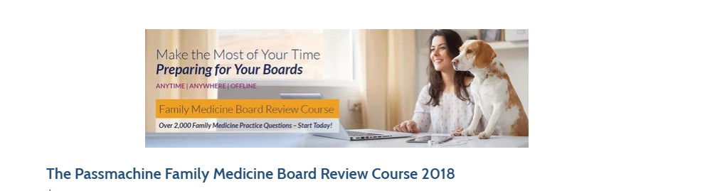 The Passmachine Family Medicine Board Review Course 2018