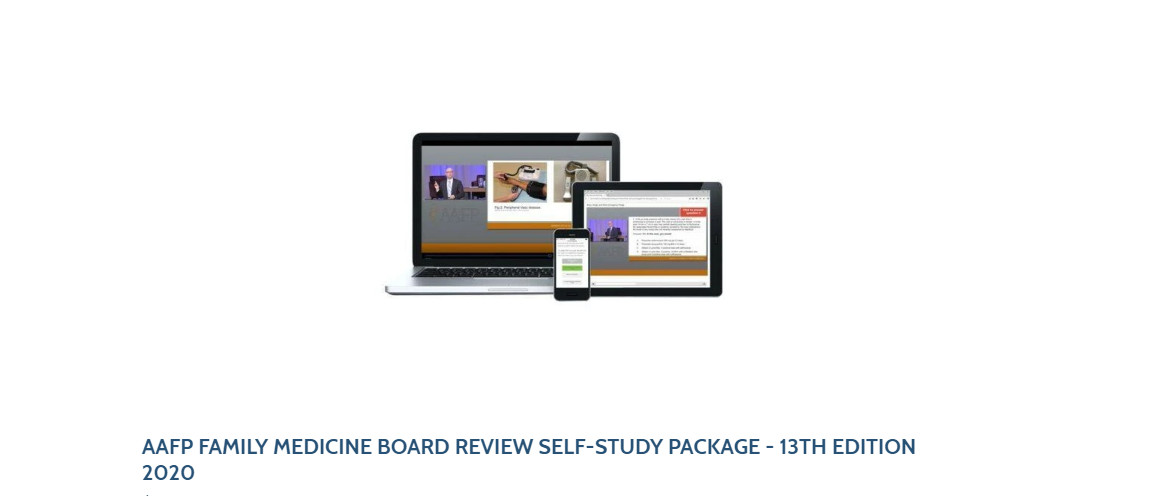 AAFP FAMILY MEDICINE BOARD REVIEW SELF-STUDY PACKAGE - 13TH EDITION 2020