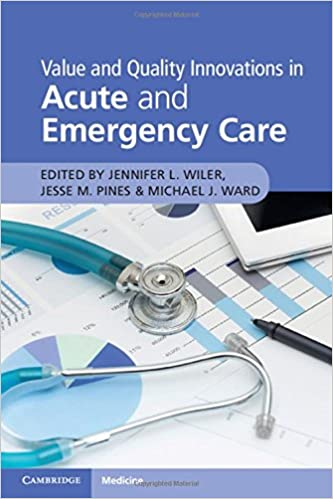 Value and Quality Innovations in Acute and Emergency Care 1st Edition PDF