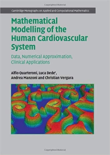 Mathematical Modelling of the Human Cardiovascular System: Data, Numerical Approximation, Clinical Applications PDF