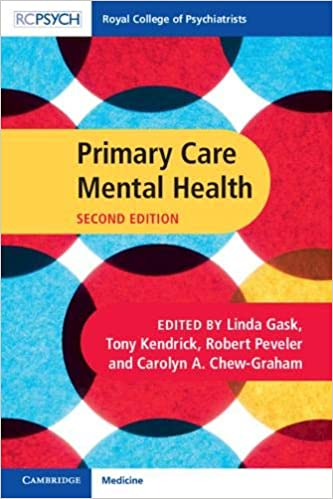 Primary Care Mental Health (Royal College of Psychiatrists) 2nd Edition PDF