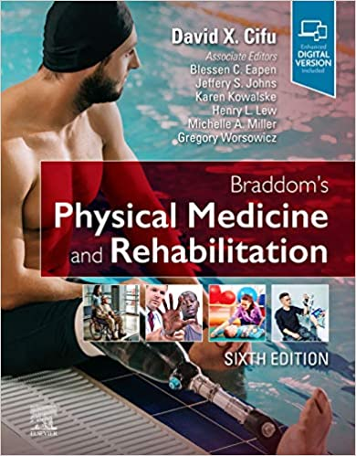 Braddom's Physical Medicine and Rehabilitation 6th Edition PDF