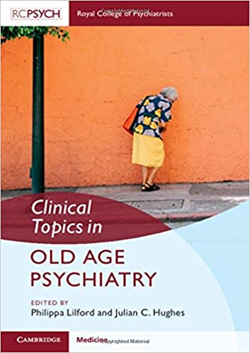 Clinical Topics in Old Age Psychiatry 1st Edition PDF