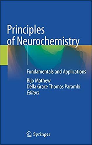 Principles of Neurochemistry: Fundamentals and Applications 1st ed. 2020 Edition PDF
