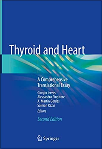 Thyroid and Heart: A Comprehensive Translational Essay 2nd ed. 2020 Edition PDF
