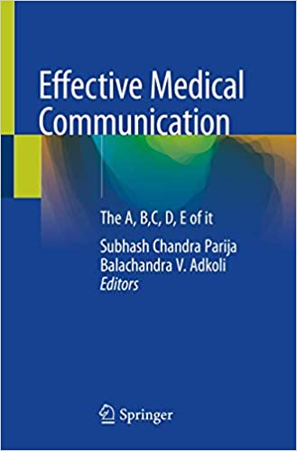 Effective Medical Communication: The A, B,C, D, E of it 1st ed. 2020 Edition PDF