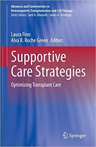 Supportive Care Strategies: Optimizing Transplant Care 1st ed. 2020 Edition PDF