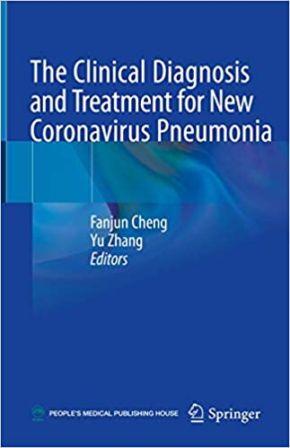The Clinical Diagnosis and Treatment for New Coronavirus Pneumonia 1st ed. 2020 Edition PDF