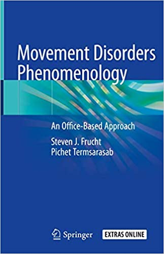 Movement Disorders Phenomenology: An Office-Based Approach 1st ed. 2020 Edition PDF