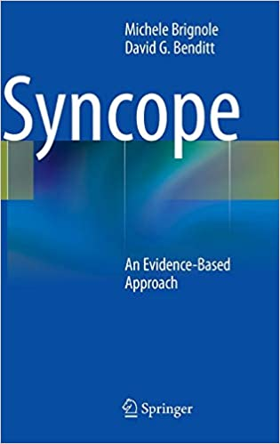 Syncope: An Evidence-Based Approach 2011th Edition PDF