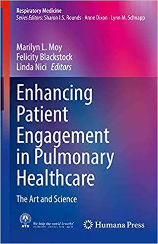 Enhancing Patient Engagement in Pulmonary Healthcare: The Art and Science PDF